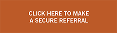"orange block with text ""Click here to make a secure referral"""