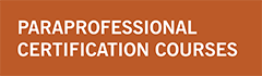 "orange graphic block with text ""paraprofessional certification courses"""