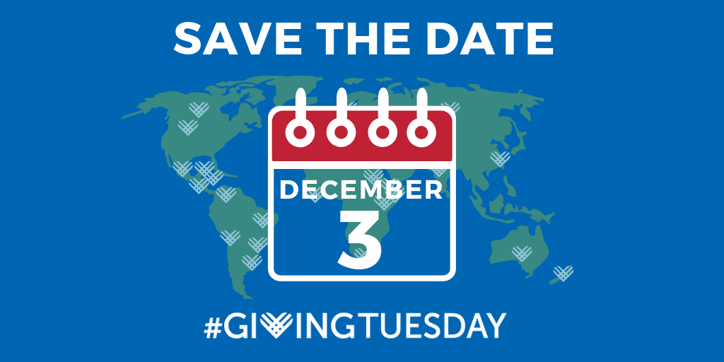 """image of a world map with the text """"Save the Date: December 3, 2019 Giving Tuesday"""""""