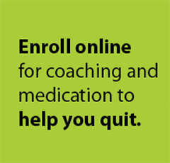 "green graphic image with text ""enroll online for coaching and medication to help you quit"""