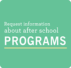 "Green graphic ""learn more about After School programs"""
